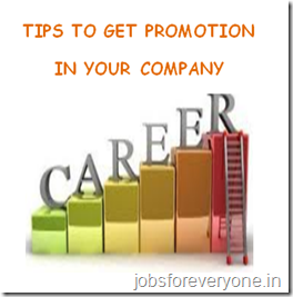 tips to get promotion in your company